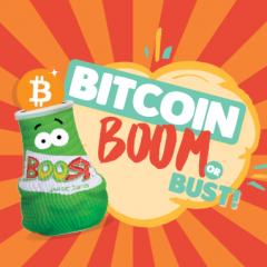 Bitcoin Boom or Bust!